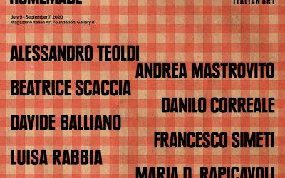 """Magazzino Italian Art Foundation: """"Homemade"""""""